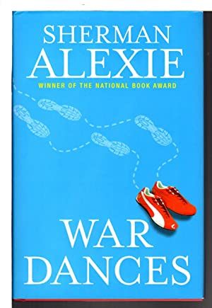WAR DANCES.: Alexie, Sherman.