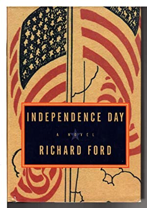 INDEPENDENCE DAY.: Ford, Richard.