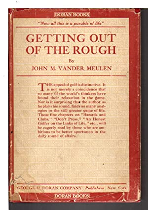 GETTING OUT OF THE ROUGH.: Vander Meulen, John M.