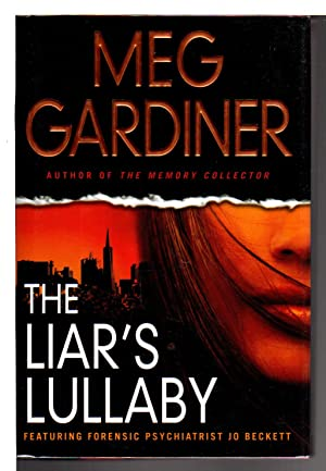 THE LIAR'S LULLABY.: Gardiner, Meg.