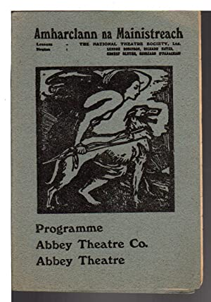 PROGRAMME, AMHARCLANN NA MAINISTREACH / ABBEY THEATRE.: Abbey Theatre Co.