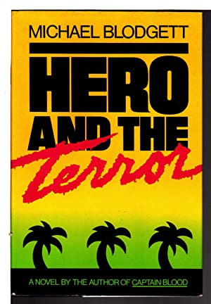 HERO AND THE TERROR.: Blodgett, Michael.