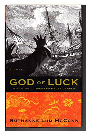 GOD OF LUCK.: McCunn, Ruthanne Lum.