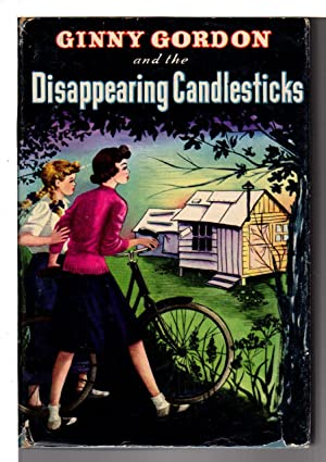 GINNY GORDON AND THE DISAPPEARING CANDLESTICKS: #1.: Campbell, Julie.