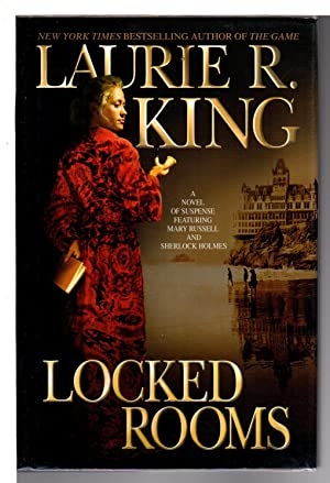 LOCKED ROOMS.: King, Laurie.