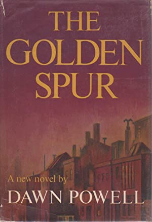 THE GOLDEN SPUR.: Powell, Dawn.