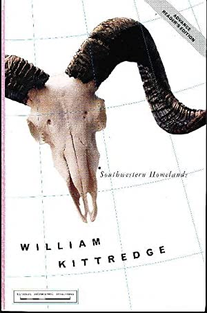 SOUTHWESTERN HOMELANDS.: Kittredge, William