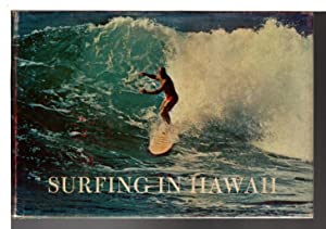 SURFING IN HAWAII: A Personal Memoir with notes on California, Australia, Peru, and Other Surfing ...