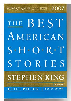THE BEST AMERICAN SHORT STORIES 2007.: Anthology, signed] Shepard, Jim and Richard Russo , signed; ...