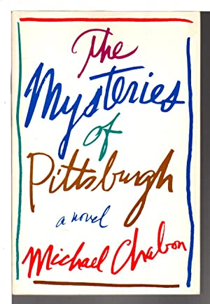 THE MYSTERIES OF PITTSBURGH: Chabon, Michael