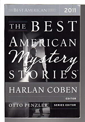 THE BEST AMERICAN MYSTERY STORIES 2011.: Anthology,signed] Coban, Harlan, editor. Otto Penzler, ...