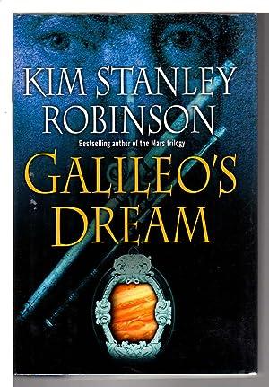 GALILEO'S DREAM.: Robinson, Kim Stanley.