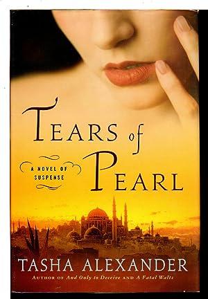 TEARS OF PEARL.: Alexander, Tasha.