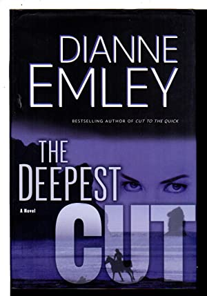 THE DEEPEST CUT.: Emley, Diane.