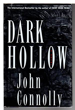 DARK HOLLOW.: Connolly, John.