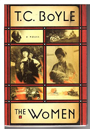 THE WOMEN.: Boyle, T. C.