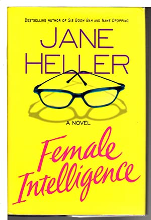 FEMALE INTELLIGENCE.: Heller, Jane.
