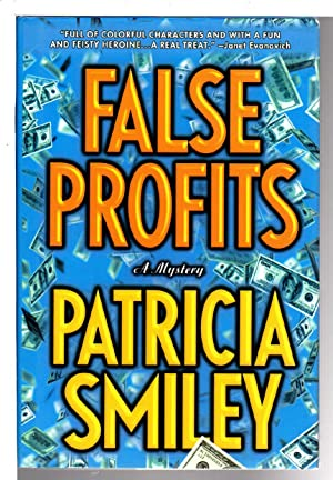 FALSE PROFITS.: Smiley, Patricia.
