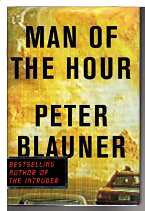 MAN OF THE HOUR.: Blauner, Peter.