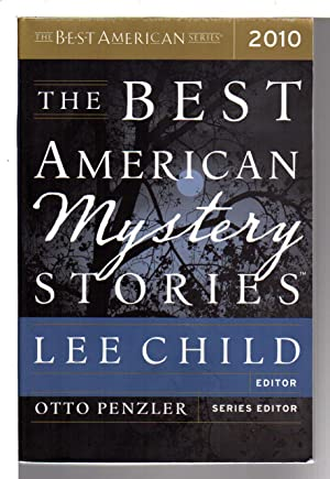 THE BEST AMERICAN MYSTERY STORIES 2011.: Anthology,signed] Child, Lee, editor. Gar Anthony Haywood,...