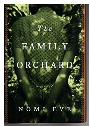 THE FAMILY ORCHARD.: Eve, Nomi.
