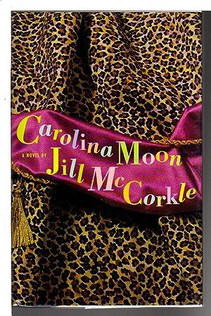 CAROLINA MOON: McCorkle, Jill