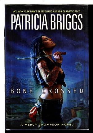 BONE CROSSED.: Briggs, Patricia.