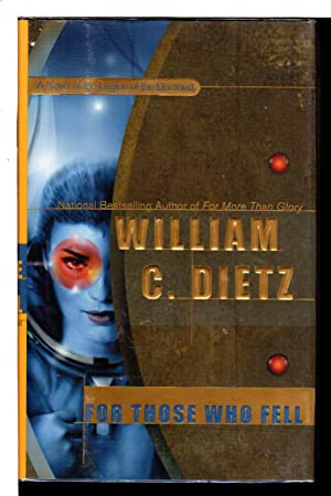 FOR THOSE WHO FELL.: Dietz, William C.