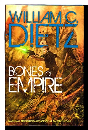 BONES OF EMPIRE.: Dietz, William C.