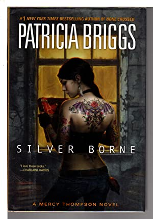SILVER BORNE.: Briggs, Patricia.