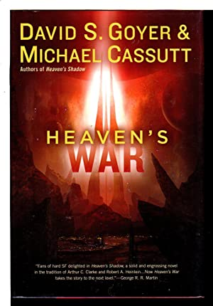 HEAVEN'S WAR.: Cassutt, Michael and David S. Goyer.