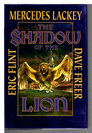 THE SHADOW OF THE LION.: Flint, Eric; Mercedes Lackey and Dave Freer.