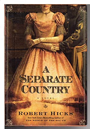 A SEPARATE COUNTRY.: Hicks, Robert