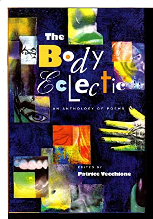 THE BODY ECLECTIC: An Anthology of Poems.
