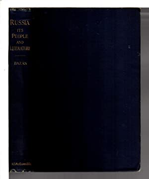 RUSSIA: ITS PEOPLE AND ITS LITERATURE.: Pardo Bazan, Emilia (1852 -1921); Translated by Fanny Hale ...