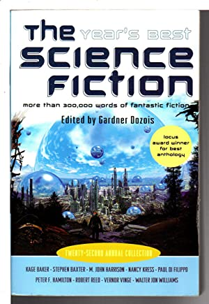 THE YEAR'S BEST SCIENCE FICTION: Twenty-second (22nd) Annual Collection.: Anthology - signed] ...