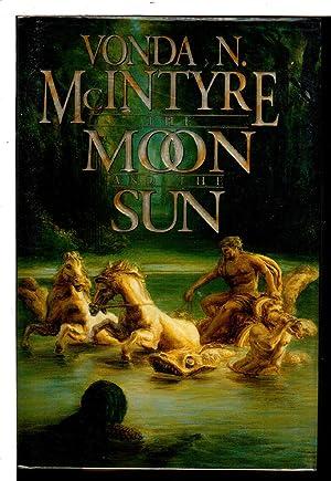 THE MOON AND THE SUN.: McIntyre, Vonda.