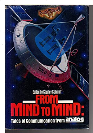 FROM MIND TO MIND: Tales of Communication from Analog. Anthology #9.: Anthology, signed] Schmidt, ...