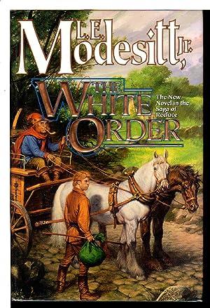 THE WHITE ORDER.: Modesitt, L. E. Jr.