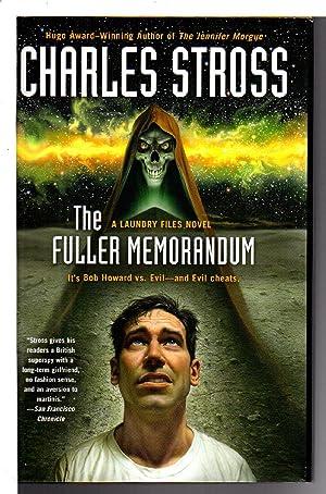 THE FULLER MEMORANDUM.: Stross, Charles.