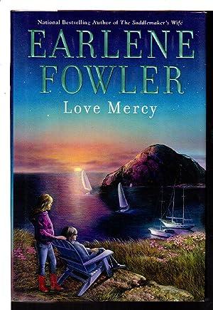 LOVE MERCY.: Fowler, Earlene