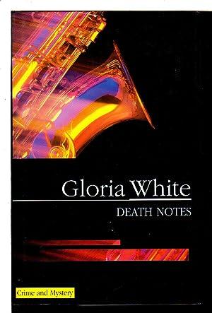 DEATH NOTES.: White, Gloria.