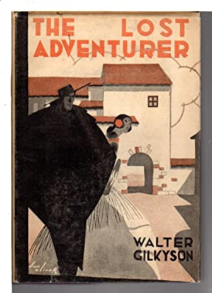 THE LOST ADVENTURER.: Gilkyson, Walter (1880-1969)