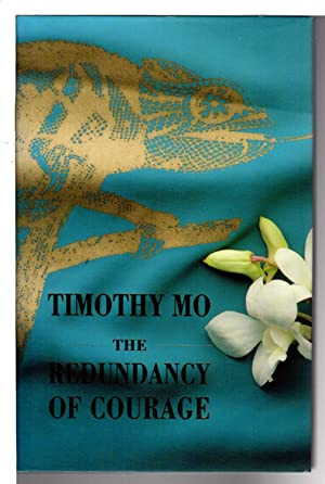 THE REDUNDANCY OF COURAGE.: Mo, Timothy.