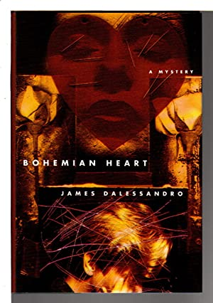 BOHEMIAN HEART.: Dalessandro, James.