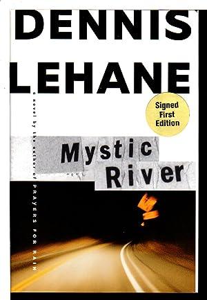 MYSTIC RIVER.: Lehane, Dennis
