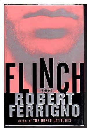 FLINCH.: Ferrigno, Robert.