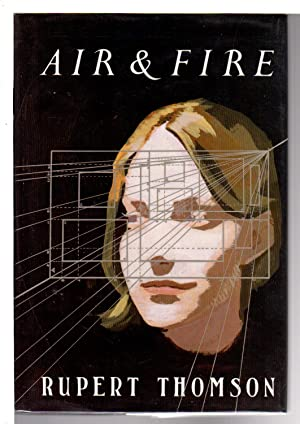 AIR & FIRE.: Thomson, Rupert.