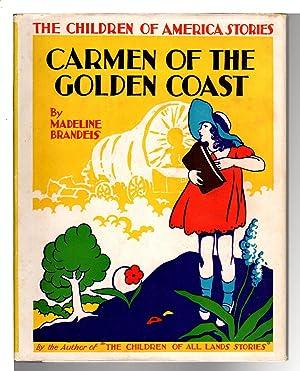 CARMEN OF THE GOLDEN COAST.: Brandeis, Madeline (1897-1937)