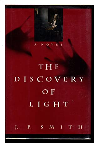 THE DISCOVERY OF LIGHT.: Smith, J. P.